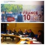 Je participe au groupe de travail » la France dans dix ans «