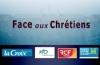 Emission «Face aux Chrétiens»